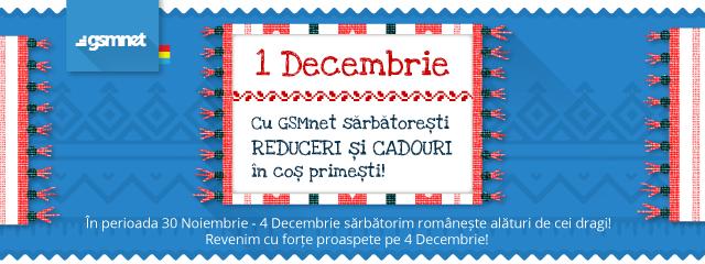 De Ziua Romaniei, cu GSMnet sarbatoresti, reduceri si cadouri in cos primesti!
